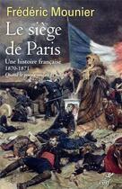 Couverture du livre « Le siège de Paris » de Frederic Mounier aux éditions Cerf