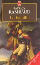 Couverture du livre « La bataille » de Patrick Rambaud aux éditions Lgf