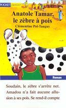 Couverture du livre « Anatole Tamar Le Zebre A Pois » de Clementine Pol-Tanguy aux éditions Pocket