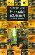 Couverture du livre « Honorable adversaire et autres nouvelles » de Clifford Donald Simak aux éditions J'ai Lu