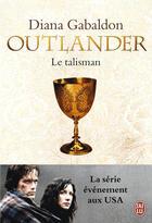 Couverture du livre « Outlander t.2 ; le talisman » de Diana Gabaldon aux éditions J'ai Lu