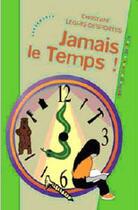 Couverture du livre « Jamais le temps ! » de Christiane Legris-Desportes aux éditions Les Deux Encres