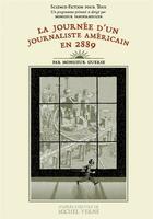 Couverture du livre « La journée d'un journaliste américain en 2889 » de Guillaume Guerse aux éditions Six Pieds Sous Terre