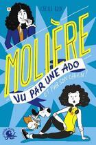 Couverture du livre « Molière vu par une ado » de Cecile Alix aux éditions Poulpe Fictions
