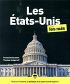 Couverture du livre « Les Etats-Unis pour les nuls (3e édition) » de Thomas Snegaroff et Francois Durpaire et Marc Chalvin aux éditions First
