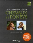 Couverture du livre « La bible des cavaliers ; les plus belles races de chevaux et de poneys ; coffret » de Collectif aux éditions Glenat