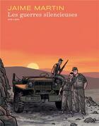 Couverture du livre « Les guerres silencieuses » de Jaime Martin aux éditions Dupuis