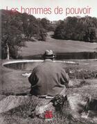 Couverture du livre « Les Hommes De Pouvoir » de Roger Therond aux éditions Filipacchi