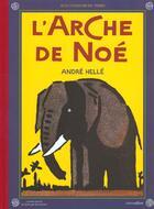Couverture du livre « L'arche de Noé » de Andre Helle aux éditions Circonflexe