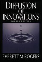 Couverture du livre « Diffusion of Innovations, 4th Edition » de Rogers Everett M aux éditions Free Press
