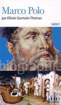 Couverture du livre « Marco Polo » de Olivier Germain-Thomas aux éditions Gallimard