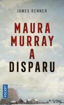 Couverture du livre « Maura Murray a disparu » de James Renner aux éditions Pocket