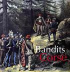 Couverture du livre « Bandits de Corse » de G Culioli aux éditions Dcl