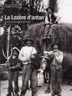Couverture du livre « La Lozère d'antan ; à travers la carte postale ancienne » de Jean-Marc Gilly aux éditions Herve Chopin