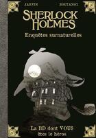 Couverture du livre « Sherlock Holmes T.8 ; enquêtes surnaturelles » de Boutanox et Jarvin aux éditions Makaka