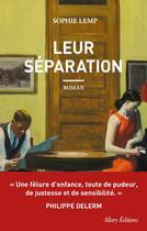 Couverture du livre « Leur séparation » de Sophie Lemp aux éditions Allary