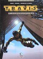 Couverture du livre « Travis T.5 ; cybernation » de Frederic Duval et Christophe Quet et Stephane Rosa et Pierre Schelle aux éditions Delcourt