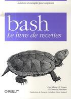 Couverture du livre « Bash le livre de recettes » de Newham aux éditions O Reilly France