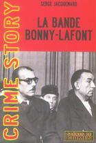 Couverture du livre « La Bande Bonny Lafont » de Jacquemard S aux éditions Scenes De Crime