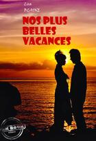 Couverture du livre « Nos plus belles vacances » de Lisa Blaine aux éditions Ink Book