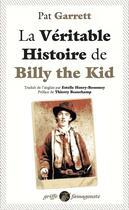 Couverture du livre « La véritable histoire de Billy the Kid » de Pat Garrett aux éditions Anacharsis