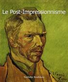 Couverture du livre « Le post-impressionnisme » de Nathalia Brodskaia aux éditions Parkstone International