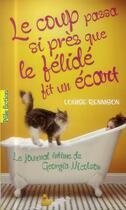 Couverture du livre « Le coup passa si près que le félidé fit un écart » de Louise Rennison aux éditions Gallimard-jeunesse