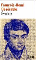 Couverture du livre « Evariste » de François-Henri Désérable aux éditions Gallimard