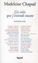 Couverture du livre « Ces voix que j'entends encore » de Madeleine Chapsal aux éditions Fayard