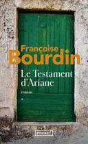 Couverture du livre « Le testament d'Ariane t.1 » de Francoise Bourdin aux éditions Pocket