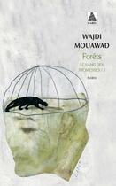 Couverture du livre « Le sang des promesses t.3 ; forêts » de Wajdi Mouawad aux éditions Actes Sud