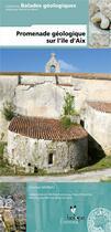 Couverture du livre « Promenade Geologique A Ile D'Aix » de Moreau C aux éditions Biotope
