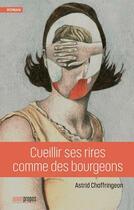 Couverture du livre « Cueillir ses rires comme des bourgeons » de Astrid Chaffringeon aux éditions Avant-propos