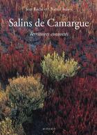 Couverture du livre « Salins de Camargue ; territoires convoités » de Jean Roche et Chantal Aubry aux éditions Actes Sud