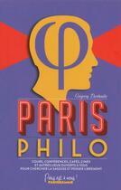 Couverture du livre « Paris philo (édition 2015) » de Gregory Darbadie aux éditions Parigramme