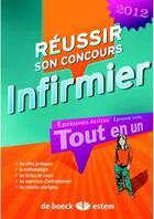 Couverture du livre « Réussir son concours IFSI 2012 ; tout en un (4e édition) » de Nicole Jeanguiot aux éditions Estem