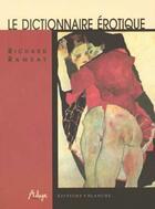 Couverture du livre « Dictionnaire erotique » de Richard Ramsay aux éditions Blanche