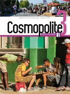 Couverture du livre « Cosmopolite 3 - livre de l'eleve + dvd-rom » de Hirschsprung/Tricot aux éditions Hachette Fle