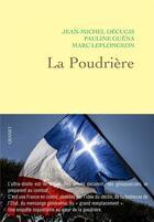 Couverture du livre « La poudrière » de Pauline Guena et Marc Leplongeon et Jean-Michel Decugis aux éditions Grasset Et Fasquelle