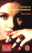 Couverture du livre « Fourrure » de Adelaide De Clermont-Tonnerre aux éditions Lgf