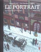 Couverture du livre « Le portrait t.1 » de Francois Ravard et Loic Dauvillier et Myriam aux éditions Carabas