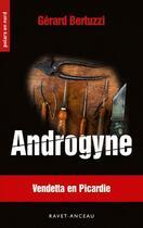 Couverture du livre « Androgyne » de Gerard Bertuzzi aux éditions Ravet-anceau
