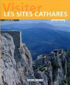 Couverture du livre « Visiter les sites cathares » de Lucien Bely aux éditions Sud Ouest Editions