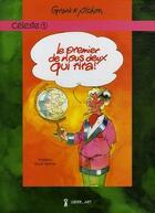 Couverture du livre « Céleste T.1 ; le premier de nous deux qui rira ! » de Georges Grard et Pichon Michel aux éditions Grrr...art