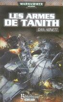 Couverture du livre « Les armes de tanith » de Dan Abnett aux éditions Bibliotheque Interdite