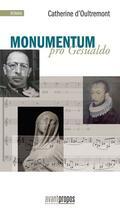 Couverture du livre « Monumentum pro Gesualdo » de Catherine D' Oultremont aux éditions Avant-propos
