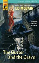 Couverture du livre « The Gutter and The Grave » de Ed Mcbain aux éditions Titan Digital