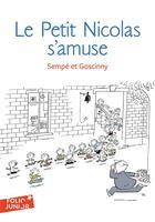 Couverture du livre « Les histoires inédites du Petit Nicolas t.6 ; le petit Nicolas s'amuse » de Sempe et Rene Goscinny aux éditions Gallimard-jeunesse