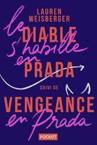 Couverture du livre « Le diable s'habille en prada ; vengeance en prada » de Lauren Weisberger aux éditions Pocket