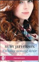 Couverture du livre « Un hiver nommé désir » de Ruby Jefferson aux éditions J'ai Lu